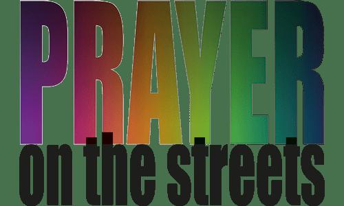 Prayer on the Streets